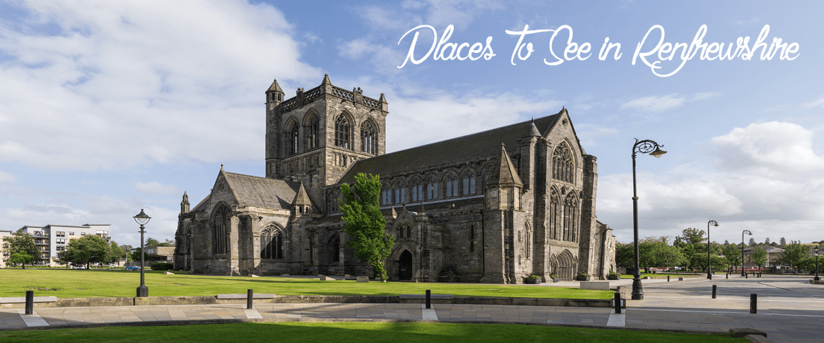 Places to see in Renfrewshire - Paisley Abbey